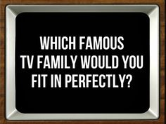 Which Famous TV Fami