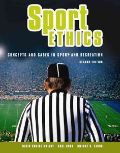 Sport Ethics: Concepts and Cases in Sport and Recreation