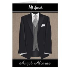 """Mi Amor"" In Spanish Card/ Man's Tuxedo Card - diy cyo personalize design idea new special custom"
