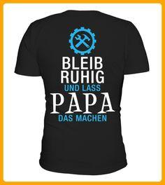 Bleib ruhig und lass PAPA das machen - Shirts für eltern (*Partner-Link)