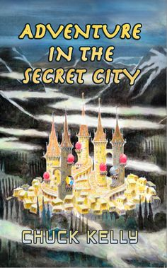 Adventure in the Secret City by Chuck Kelly.  Get it from http://crimsoncloakpublishing.com, also Smashwords and Amazon