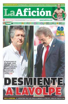 Portada La Afición Monterrey 03/05/14 | DESMIENTE A LAVOLPE