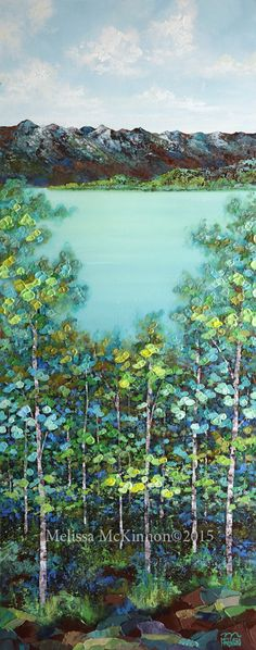"""""""Cottage Life"""" 16""""x40"""" MELISSA MCKINNON Contemporary Abstract Landscape Artist features BIG COLOURFUL PAINTINGS of Aspen & Birch Trees, Rocky Mountains and stunning views of the Canadian prairies, big skies and ocean beaches. Western Art. Abstract landscape painting of the Canadian Rocky Mountains, lake and a colourful spring forest of aspen and birch trees."""