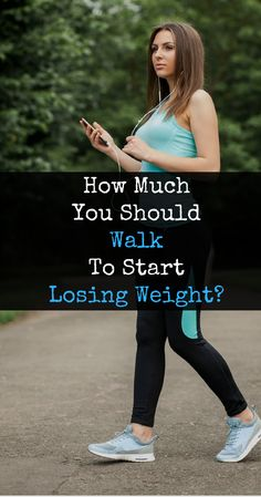 How Much You Have To Walk To Start Losing Weight? #AFitLife
