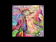 Tic Toc (Full EP) - Telekinetic Walrus - YouTube
