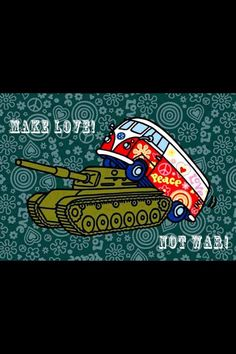 Make Love not War •*¨*•.¸¸¸.•*¨*•♥