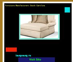 Furniture Manufacturers South Carolina 090142   The Best Image Search