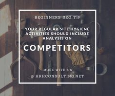 Daily #SEO #Tips #Competitive #Analysis. More with us @hkhconsulting.net