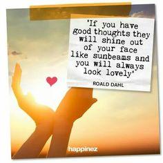 Happinez | Good thoughts | Roald Dahl