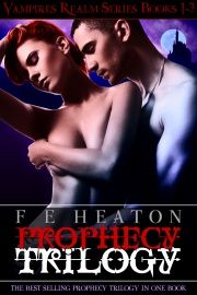 Paranormal Romance / Dark Urban Fantasy - Prophecy Trilogy - Books 1-3 in the Vampires Realm series The Prophecy Trilogy is a thrilling story of forbidden love that will draw you into a dark, exhilarating world of vampires, werewolves, magic and the war to end all wars. Filled with twists, turns, unforgettable characters and undeniable passion, it will take hold of you, set your heart racing, and not let you go even after the last page.