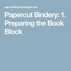 Papercut Bindery: 1. Preparing the Book Block