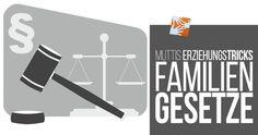 Muttis Erziehungsgeheimnisse: Unsere Familiengesetze