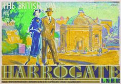 Vintage Harrogate LNER Railway Travel Poster Re-print British Travel, British Seaside, Travel Uk, British Isles, Posters Uk, Railway Posters, Poster Prints, Seaside Quotes, Elegant Couple