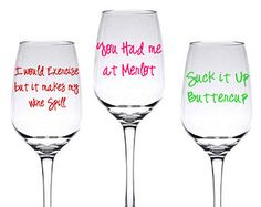 wine glass sayings | DIY Funny Wine Glass Decal Set of 3 Sayings ...