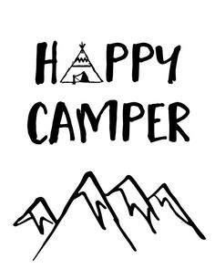 Happy Camper Quote Mountain For Kids Room