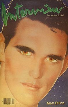Interview is an American magazine which has the nickname The Crystal Ball Of Pop. It was founded in late 1969 by artist Andy Warhol. Cool Magazine, Magazine Covers, Matt Dillon, Celebrity Magazines, Andy Warhol, Sci Fi Art, Crystal Ball, Pretty Boys, Cover Art