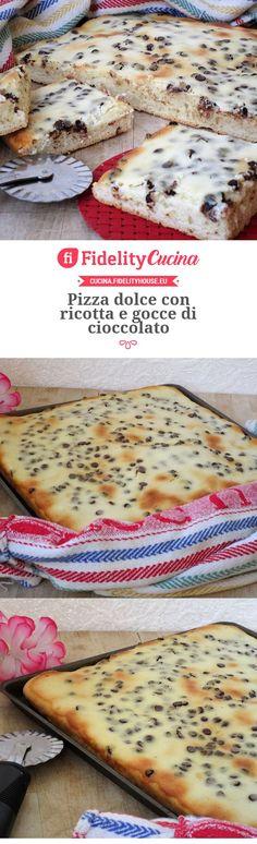 Pizza dolce con ricotta e gocce di cioccolato