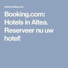 Booking.com: Hotels in Altea. Reserveer nu uw hotel!