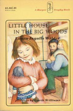 Het kleine huis in het grote bos: mijn eerste kennismaking met Laura Ingalls Wilder.