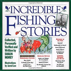 Incredible Fishing Stories Download the ebook: http://www.good-ebooks.org/incredible-fishing-stories/ #ebooks #book #ebook #books #PDF