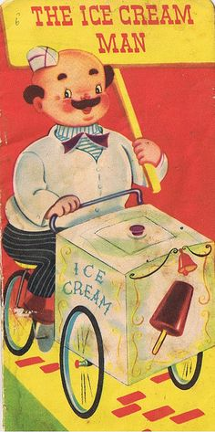 THE ICE-CREAM MAN, VINTAGE CHILDREN'S BOOK by www.vintagecobweb.com, via Flickr