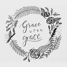 """simply-divine-creation: """"  For from his fullness we have all received, grace upon grace. John 1:16 by Jenny Young """""""