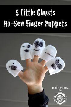 5 Little Ghosts No-Sew Finger Puppets – Kids Activities Blog