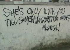 graffiti sayings - Google Search