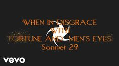 When In Disgrace With Fortune And Men's Eyes (Sonnet 29) - Lyric Video - YouTube