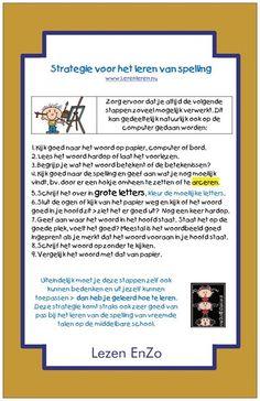 Strategie van het leren vaan spelling Learning Tips, Dutch Language, Gifted Kids, Grammar, Coaching, Teacher, Education, Dyslexia, Training