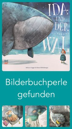 Ida and the flying whale - A picture book pearl! Great philosophy was prepared for children here. With wonderful illustrations -