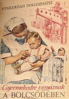 Nyugodtan dolgozhatsz Gyerekedre vigyáznak a bölcsödében plakát - Pintér Aukciósház
