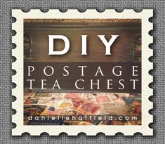 DIY Postage Covered Tea Chest : Imagine doing a table top in stamps and old letters!