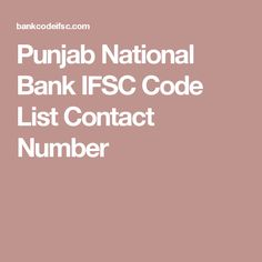 Punjab National Bank IFSC Code List Contact Number