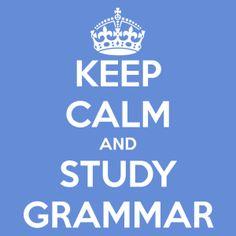 keep-calm-and-study-grammar-37