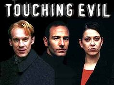 Touching Evil, a brilliant British crime drama starring Robson Green