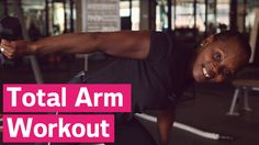 Tone Your Arms With One Exercise The exercise that works every inch of your arms