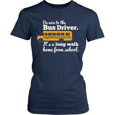 School Bus Driver - Be Nice
