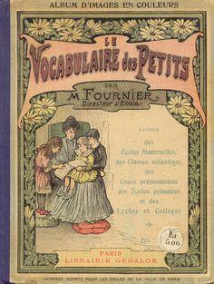 Fournier, Le Vocabulaire des petits (1914)