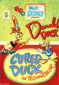 "Celebrating Donald Duck: ""Cured Duck"" (1945) #DonaldDuckDay"