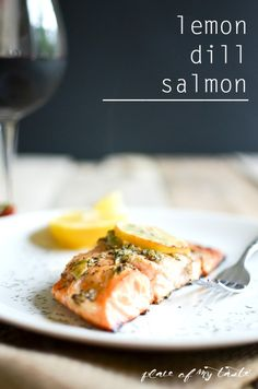 LEMON DILL SALMON- Super easy and delicious dinner in 20 mintes.Yumm!