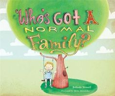 Booktopia has Who's Got a Normal Family? by Belinda Nowell. Buy a discounted Hardcover of Who's Got a Normal Family? Open Adoption, Foster Family, Feelings And Emotions, Reading Challenge, Feeling Down, Baby Sister, Foster Care, Early Childhood Education, New Baby Products