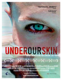 Under Our Skin - an incredible documentary that follows the lives of people infected with Lyme Disease and Chronic Lyme Disease.   Please RePin!   Lyme Disease Awareness.