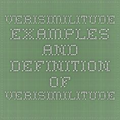 Verisimilitude - Examples and Definition of Verisimilitude