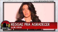 Aline Duran - Reggae Pra Agradecer