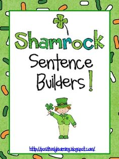 Shamrock Sentence Builders for St. Patrick's Day. Repinned by SOS Inc. Resources.  Follow all our boards at http://pinterest.com/sostherapy  for therapy resources.