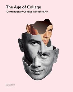 The Age of Collage. Contemporary Collage in Modern Art. Edited by Dennis Busch, Robert Klanten, Hendrik Hellige. Preface by Silke Krohn.