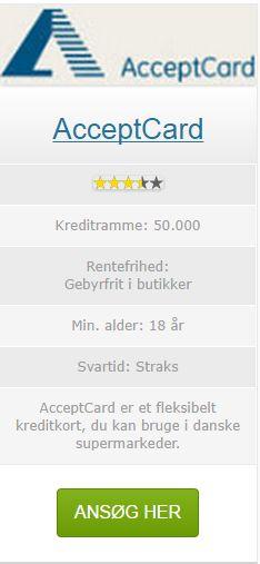 AcceptCard er et fleksibelt kreditkort, du kan bruge i danske supermarkeder. Nogle AcceptCard kan også være tilknyttet et MasterCard funktion som du kan bruge 29 millioner steder over hele verden.