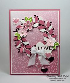 Mothers Day Cards, Valentine Day Cards, Valentines, Wondrous Wreath, Stamping Up Cards, Pretty Cards, Cool Cards, Flower Cards, Anniversary Cards