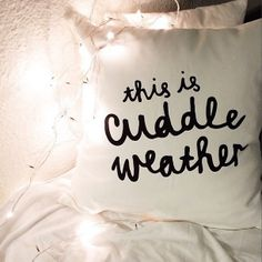 This is Cuddle Weather Cushion Cover 18 x 18 inch door ZanaProducts Bed Pillows, Cushions, Sleep Dream, Fashion Words, Naughty Quotes, I Love Winter, Creative Decor, Home Decor Furniture, Throw Pillow Covers